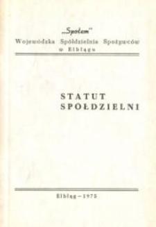 """Statut """"Społem"""" Wojewódzkiej Spółdzielni Spożywców w Elblągu - biuletyn"""