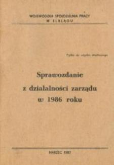 Sprawozdanie z Działalności Zarządu Wojewódzkiej Spółdzielni Pracy w 1986 Roku - broszura