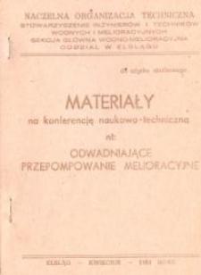 """Materiały na konferencję naukowo-techniczną nt: """"Odwadniające Przepompownie Melioracyjne"""" - biuletyn"""