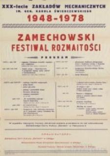 Zamechowski Festiwal Rozmaitości - 30-lecie Zakładów Mechanicznych im. Gen. Karola Świerczewskiego 1948 - 1978 - afisz