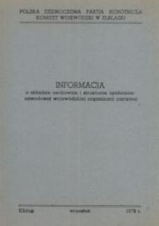 Informacja o składzie osobowym i strukturze społeczno-zawodowej wojewódzkiej organizacji partyjnej – broszura
