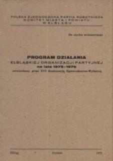 Program działania elbląskiej organizacji partyjnej na lata 1975-1976 – biuletyn