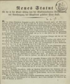 Neues Statut für die in der Stadt Elbing von der Stadtverordneten=Versammlung mit…