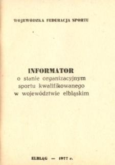 Informator o stanie organizacyjnym sportu kwalifikowanego w województwie elbląskim