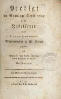 Predigt am Sonntage Oculi 1808 bey der Jubelfeyer wegen der vor 250 Jahren erhaltenen Religionsfreyheit zu St. Marien