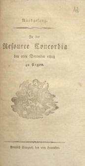 Rundgesang : In der Resource Concordia den z-ten December 1808 zu singen