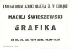 Maciej Świeszewski - Wystawa Grafiki w Laboratorium Sztuki Galerii El - afisz