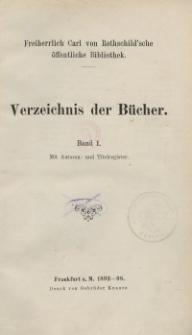 Freiherrlich Carl von Rothschild'sche öffentliche Bibliothek. Verzeichnis der Bücher. Bd. 1.