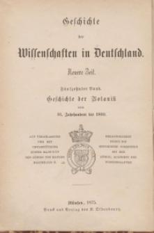 Geschichte der Botanik vom 16. Jahrhundert bis 1860. Bd. 15