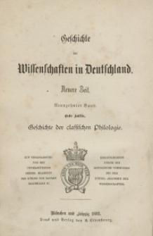 Geschichte der classischen Philologie in Deutschland von den Anfängen bis zur Gegenwart. Bd. 19