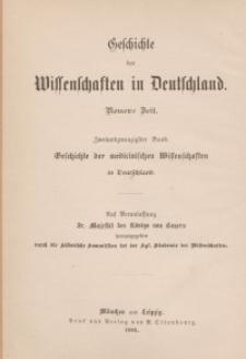 Geschichte der Medicinischen Wissenschaften in Deutschland. Bd. 22