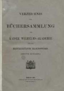 Verzeichnis der Büchersammlung der Kaiser Wilhelms-Akademie für das Militärärztliche Bildungswesen + Nachtrag