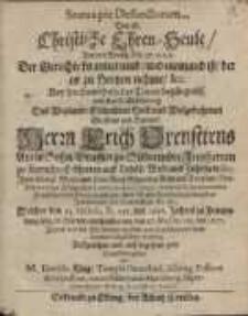 Statua pie Defunctorum, das ist Christliche Ehren-Seule / aus dem Proph. Esa. 57. V. 1, 2...