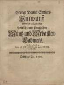 Entwurff seines zu edirenden Polnisch- und Preussischen Müntz- und Medaillen-Cabinets