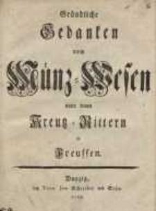 Gründliche Gedanken vom Münz-Wesen unter den Kreutz-Rittern in Preussen