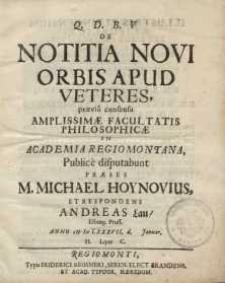 Q.D.B.V. de Notitia novi orbis apud veteres [...] praeses M. Michael Hoynovius et respondens Andreas Lau [...]