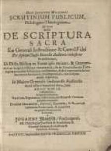 Deo Juvante Maximo ! : Scrutinium publicum, philologico-theologicum, in quo locus de scriptura sacra...