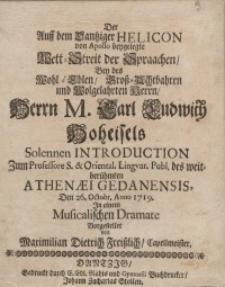 Der Auff dem Dantziger Helicon von Apollo beygelegte [...] Herrn M. Carl Ludowith Hoheisels ...