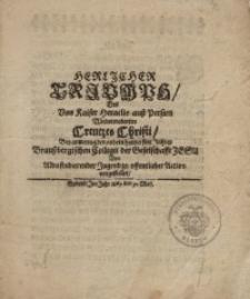 Herlicher Triumph des von Kaiser Heraclio auss Persien wiedereroberten Creutzes Christi...