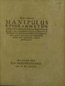 Manipulus Epigrammatum, quibus cum amplissimi Poloniae Regni