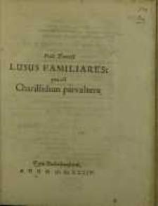 Lusus Familiares: quae est Charillidum pars altera