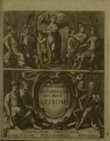 Historiarum Totius Mundi Epitome : A prima rerum Origine usque...