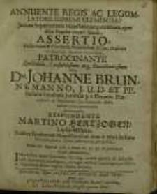 Annuente Regis Ac Legumlatoris Supremi Clemantia Jurium...