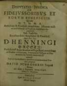 Disputatio juridical de fidejussoribus et eorum beneficiis...