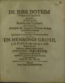 De jure dotium, disputatio juridica, quam...