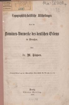 Topographisch-statistische Mittheilungen über die Domänen-Vorwerke des deutschen Ordens in Preußen