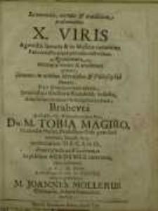 Reverendis, virtute & eruditione prastantissimis X. Viris agonistis literaris...