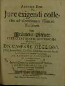 Auspice deo, De Iure Exigendi Collectas Ad Elocationem Filiarum Illustrium...