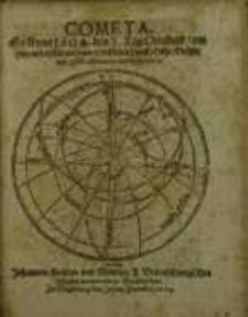 Cometa, so Anno 1604 den 3 Tag Octobris, am Himmelerschienen, sampt desselben Lauff, Höhe: Grösse, und Eddect, observiret ...