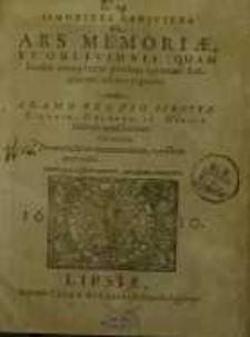Simonides redivivus, sive Ars memoriæ, et oblivionis, (quam hodié complures penitus ignorari scripserunt) tabulis expressa