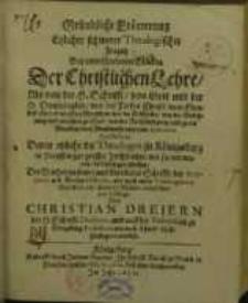 Gründliche Erörterung etzlicher schwerer Theologischer Fragen Bey unterschiedenen Stücken Der Christlichen Lehre...