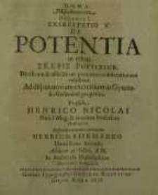 D.O.M.A. Miscellancorum Decadis I, Exercitatio V. De Potentia in Rebus Skephis Posterior...
