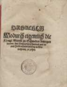 Ursachen, Wodurch eigentlich die Königl. Mayest. zu Schweden bewogen worden, den Hertzog von Churland auß seinem Fürstenthumb...