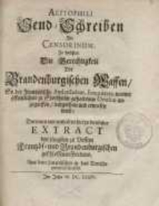 Alitophili Send-Schreiben an Censorinum in welchem die Gerechtigkeit der Brandenburgischen Waffen, so der Frantzösische...