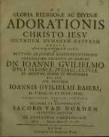 Gloria religiosae ac divinae adorationis Christo Jesu secundum humanam naturam debita, asserta ex ep. ad Philipp. C. II. v. 9.