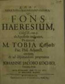 Dissertatio historico-philologica, qua Fons Haeresium Coloss. II. II. Com. Com. 8 ab Apostolo indicatus...