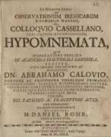 Ad observationum irenicarum D. Samuelis Maresii de colloquio Cassellano praeloquium...