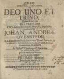 Disputatio theologica, Deo uno et trino, quam...