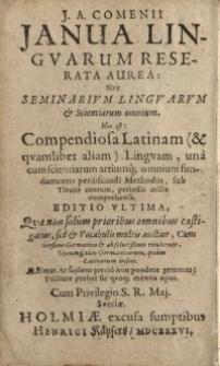 Ianua linguarum reserata aurea; sive seminarium linguarum & scientiarum omnium ...