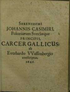Serenissimi Johannis Casimiri, poloniarum Sveciaeque principis, carcer Gallicus....