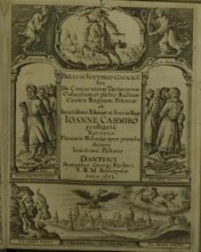 Bellum Scythico-Cosacicum Seu De Coniuratione Tartarorum, Cosacorum & plebis Russicae contra Regnum Poloniae ab Invictissimo...