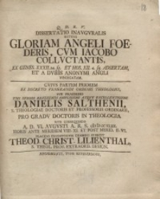 Dissertatio inauguralis sistens gloriam Angeli foederis cum Iacobo colluctantis ... I.