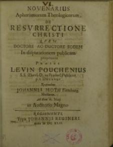 Novenarius aphorismorum theologicarum de resurrectione Christi quem ...