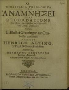 Didaskalia theologica de Anamnhsei sive recordatione Christi ac mortis ...