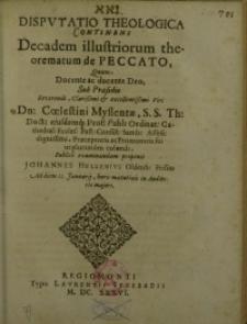 Disputatio theologica continens Decadem illustriorum theorematum de peccato, quam [...]