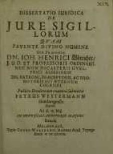 Dissertatio Iuridica De Iure Sigillorum... Joh. Henrici Bötticher...